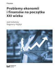 Problemy ekonomii i finansów na początku XXI wieku