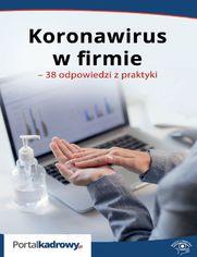 Koronawirus w firmie - 38 odpowiedzi na pytania pracodawców
