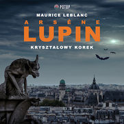 Arsène Lupin. Kryształowy korek