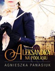 Na Podlasiu. Aleksandra