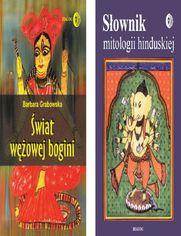 ODCIENIE HINDUZIMU Pakiet - Słownik mitologii hinduskiej, Świat wężowej Bogini