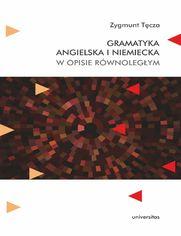 Gramatyka angielska i niemiecka w opisie równoległym