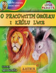 O pracowitym osiołku i królu lwie - bajka