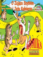 O Zającu Szybkim i Jeżu Kuśnierzu - komiks