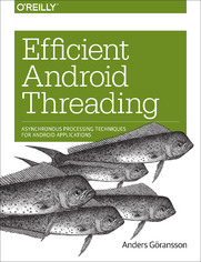 Ebook Efficient Android Threading. Asynchronous Processing Techniques for Android Applications