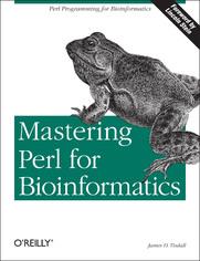 Mastering Perl for Bioinformatics