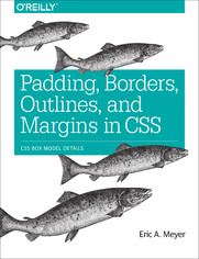 Ebook Padding, Borders, Outlines, and Margins in CSS. CSS Box Model Details