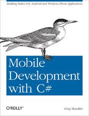 Ok�adka ksi��ki Mobile Development with C#. Building Native iOS, Android, and Windows Phone Applications