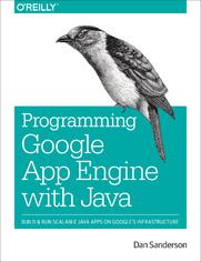 Ok�adka ksi��ki Programming Google App Engine with Java. Build & Run Scalable Java Applications on Google's Infrastructure