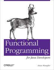 Ok�adka ksi��ki Functional Programming for Java Developers. Tools for Better Concurrency, Abstraction, and Agility