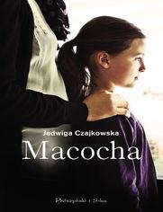 Macocha - Jadwiga Czajkowska