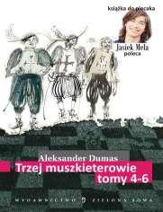 Trzej muszkieterowie. Tomy IV, V, VI - Aleksander Dumas