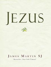 Jezus - James Martin SJ
