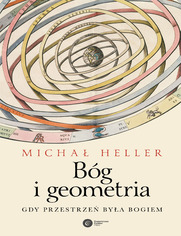 Bóg i geometria. Gdy przestrzeń była Bogiem