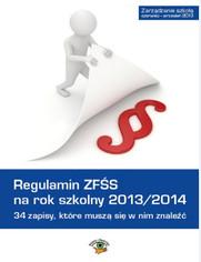 Regulamin ZFŚS na rok szkolny 2013/2014, 34 zapisy, które muszą się w nim znaleźć,