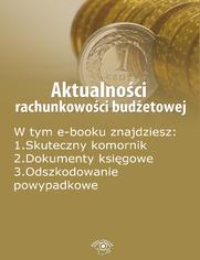 Aktualności rachunkowości budżetowej, wydanie lipiec 2014 r