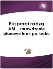 Eksperci radzą ABI - sprawdzenie planowe krok po kroku