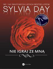 Nie igraj ze mną - Sylvia Day