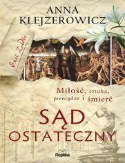 Emil Żądło. Sąd ostateczny