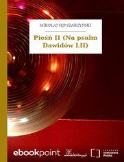 Pieśń II (Na psalm Dawidów LII)