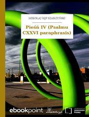 Pieśń IV (Psalmu CXXVI paraphrasis)