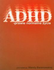 ADHD  prawie normalne życie