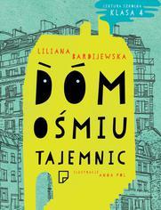 Dom 8 tajemnic - Liliana Bardijewska