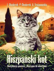 Hiszpański kot - Iwona Chodorek, Piotr Chodorek, Anula Trojanowska
