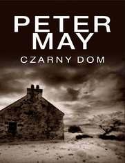 Czarny dom - Peter May