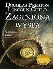 Zaginiona wyspa - Douglas Preston, Lincoln Child