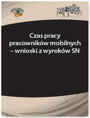 Czas pracy pracowników mobilnych - wnioski z wyroków SN