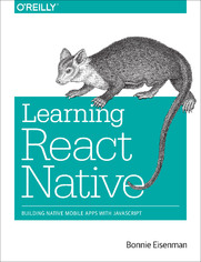 Ebook Learning React Native. Building Native Mobile Apps with JavaScript