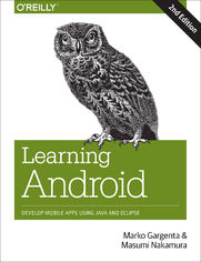 Ok�adka ksi��ki Learning Android. Develop Mobile Apps Using Java and Eclipse. 2nd Edition