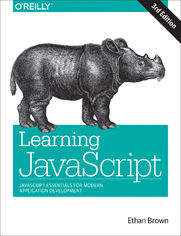 Ebook Learning JavaScript. JavaScript Essentials for Modern Application Development. 3rd Edition