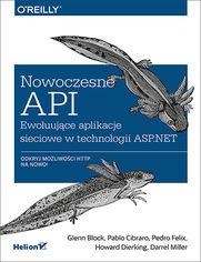 Nowoczesne API. Ewoluujące aplikacje sieciowe w technologii ASP.NET