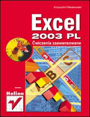 Excel 2003 PL. Ćwiczenia zaawansowane
