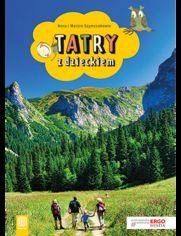 Tatry z dzieckiem. Wydanie 2