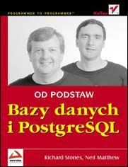 Bazy danych i PostgreSQL. Od podstaw