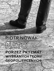 NATO poprzez pryzmat wybranych teorii geopolitycznych