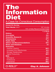 The Information Diet. A Case for Conscious Consumption