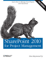 SharePoint 2010 for Project Management. 2nd Edition