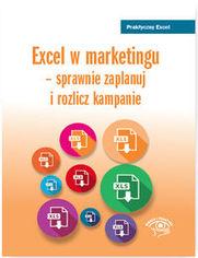 Excel w marketingu - sprawnie zaplanuj i rozlicz kampanie