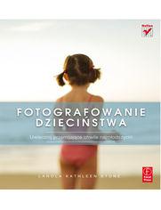 Fotografowanie dzieciństwa - LaNola Stone
