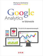 Ok�adka ksi��ki Google Analytics w biznesie. Poradnik dla zaawansowanych