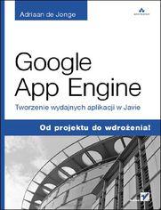 Ok�adka ksi��ki Google App Engine. Tworzenie wydajnych aplikacji w Javie