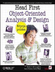 Head First Object-Oriented Analysis and Design. Edycja polska (Rusz głową!)