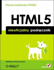 HTML5. Nieoficjalny podręcznik