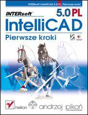 Online INTERsoft IntelliCAD 5.0 PL. Pierwsze kroki