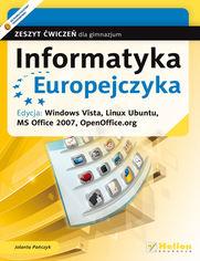 Ok�adka ksi��ki Informatyka Europejczyka. Zeszyt �wicze� dla gimnazjum. Edycja: Windows Vista, Linux Ubuntu, MS Office 2007, OpenOffice.org (wydanie II)