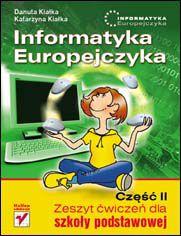 Ok�adka ksi��ki Informatyka Europejczyka. Zeszyt �wicze� dla szko�y podstawowej. Cz�� II